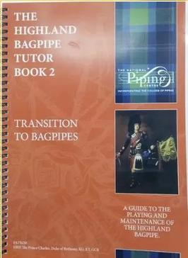 The Highland Bagpipe Tutor Book 2